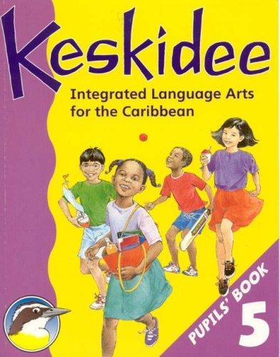 Download Keskidee Integrated Language Arts for the Caribbean