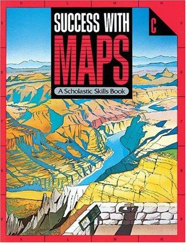 Success With Maps Scholastic Skills (Success With Maps) by Scholastic