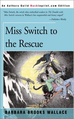Download Miss Switch to the Rescue