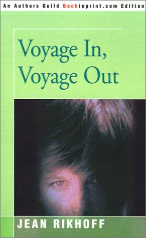 Download Voyage In, Voyage Out