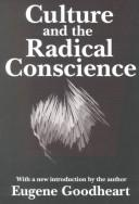 Download Culture and the radical conscience