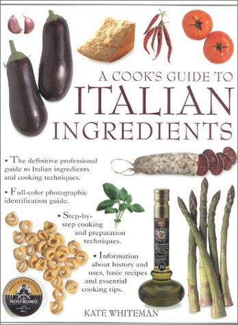 Download Cook's Guide to Italian Ingredients