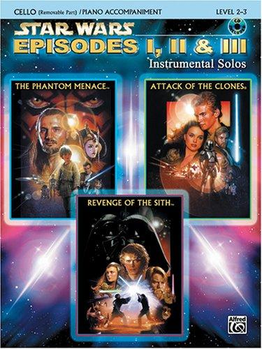 Star Wars Episodes I, II & III Instrumental Solos Book & CD (Cello & Piano Acc.) Edition)