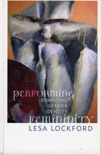 Download Performing Femininity