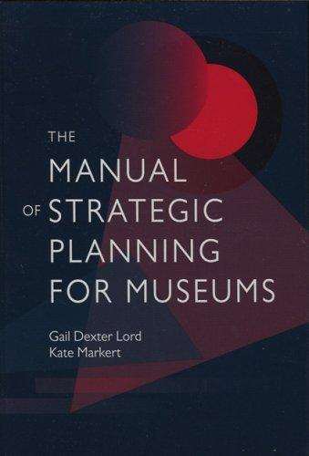 Download The Manual of Strategic Planning for Museums