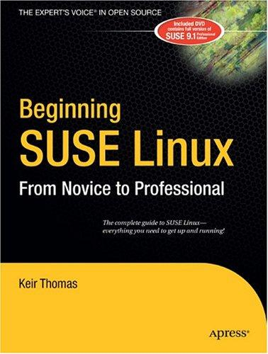 Beginning SUSE Linux by Keir Thomas