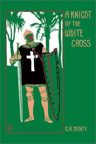 Download A Knight of the White Cross