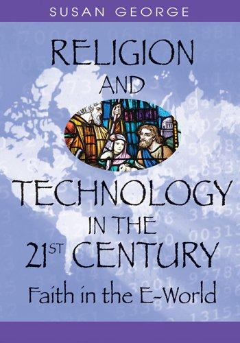 Download Religion And Technology in the 21st Century
