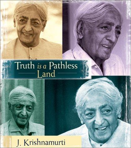 Download Truth Is a Pathless Land