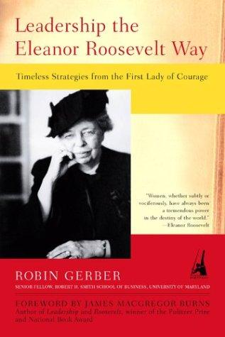 Download Leadership the Eleanor Roosevelt way