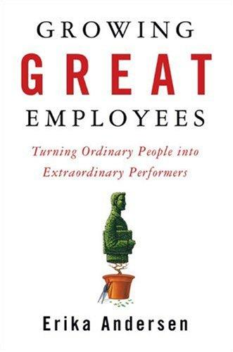 Download Growing Great Employees