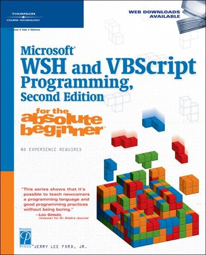 Download Microsoft WSH and VBScript programming for the absolute beginner