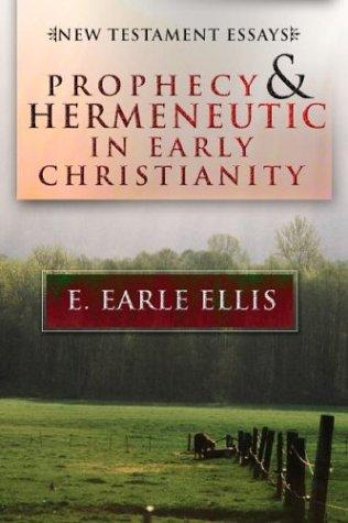 Download Prophecy and Hermeneuticin Early Christianity