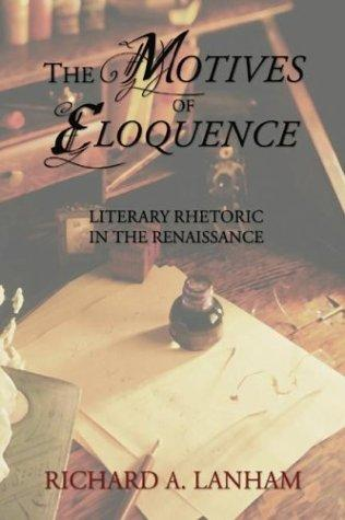 The Motives of Eloquence