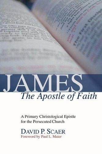 James, the Apostle of Faith