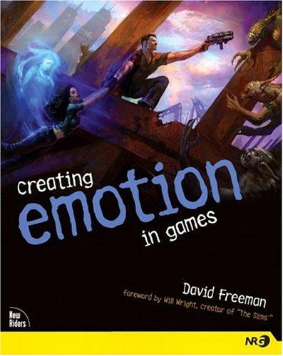 Download Creating Emotion in Games