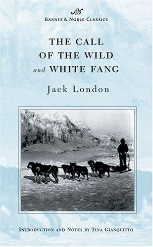 The Call of the Wild and White Fang (Barnes & Noble Classics Series) (B&N Classics)