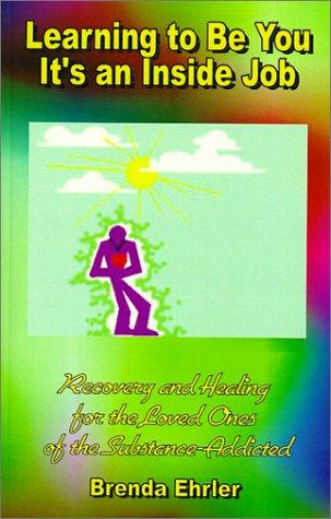 Download Learning to Be You; It's an Inside Job