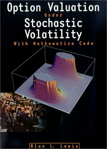 Image for Option Valuation Under Stochastic Volatility: With Mathematica Code