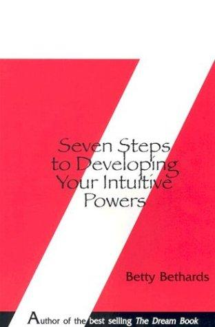 Download Seven Steps to Developing Your Intuitive Powers