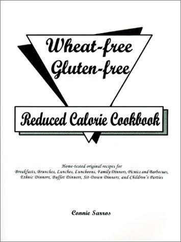 Download Wheat-free Gluten-free Reduced Calorie Cookbook