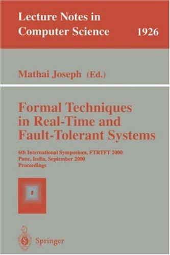 Download Formal Techniques in Real-Time and Fault-Tolerant Systems