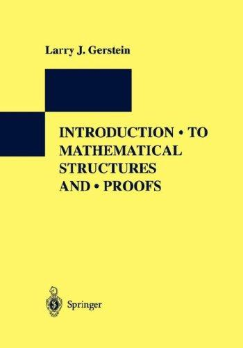 Download Introduction to Mathematical Structures and Proofs