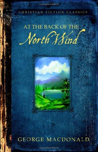 Download AT THE BACK OF THE NORTH WIND (Barbour Christian Classics)