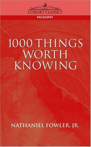 Download 1000 things worth knowing