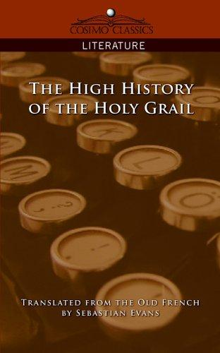 Download The High History of the Holy Grail