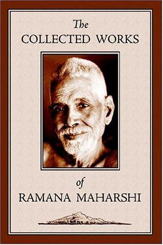 The collected works of Ramana Maharshi.
