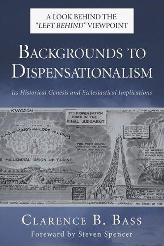 Backgrounds to Dispensationalism
