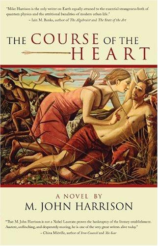The Course of the Heart M. John Harrison and David Lloyd
