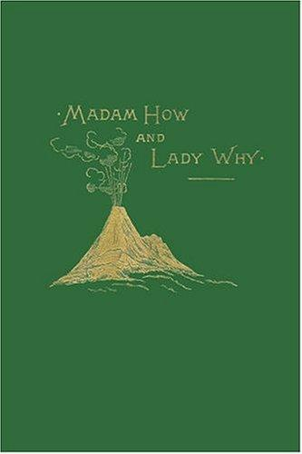 Madam How and Lady Why (Yesterday's Classics)