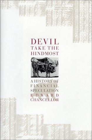 Image for Devil Take the Hindmost: A History of Financial Speculation