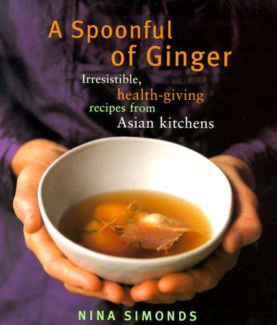 Download A spoonful of ginger