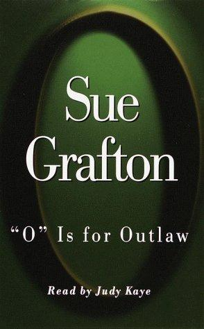 """O"" Is for Outlaw (Sue Grafton)"
