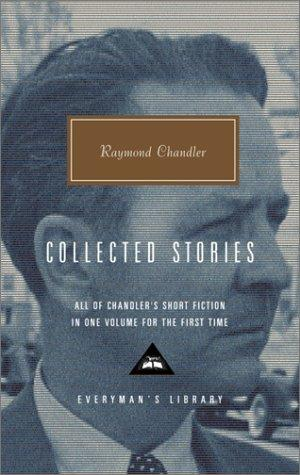 Image for Raymond Chandler: Collected Stories (Everyman's Library)