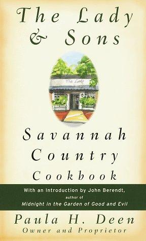 Download The Lady & Sons Savannah country cookbook