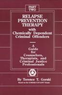 Download Relapse prevention therapy with chemically dependent criminal offenders