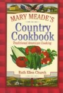Download Mary Meade's Country Cookbook