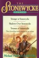 Download Shadows over Stonewycke/Stranger at Stonewycke/Treasure of Stonewycke (The Stonewycke Legacy 1-3)