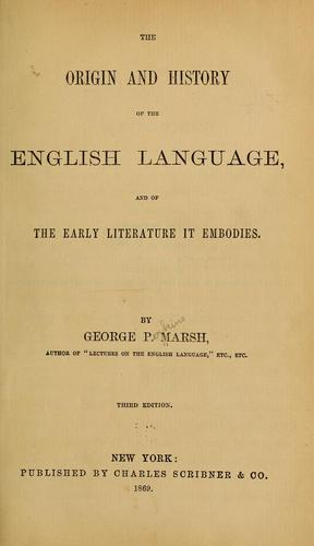 The origin and history of the English language, and of the early literature it embodies.