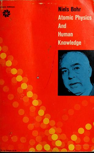 Download Atomic physics and human knowledge.