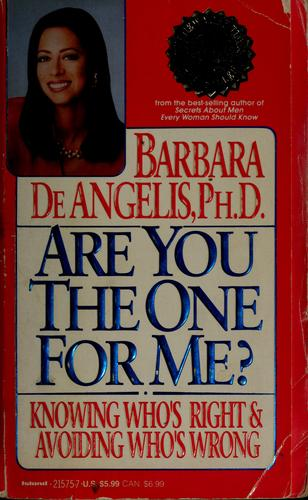 Are you the one for me? by Barbara DeAngelis