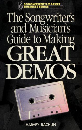 Download The songwriter's and musician's guide to making great demos