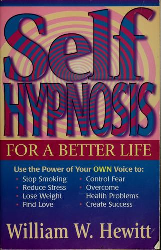 Download Self-hypnosis for a better life