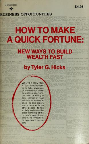 How to make a quick fortune