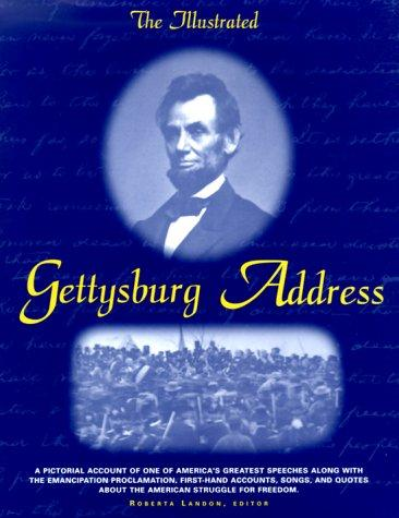 The illustrated Gettysburg address