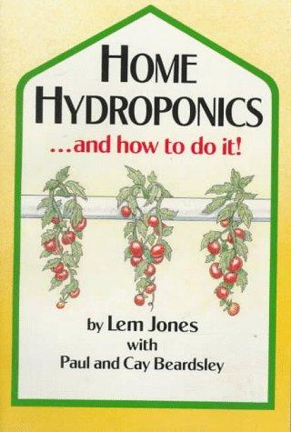 Home hydroponics … and how to do it!